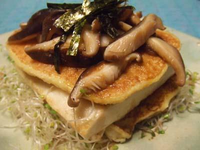 豆腐と山芋ホットケーキ キノコバター醤油で