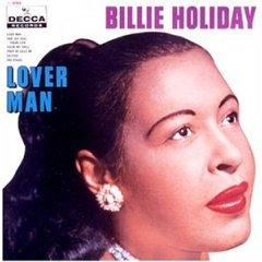 BILLIE HOLIDAY / LOVER MAN