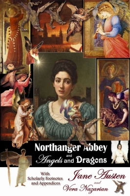 Northanger Abbey and Angels and Dragons Jane Austen ,Vera Nazarian