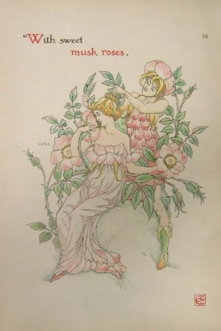 Shakespeares Garden by Walter Crane, With sweet musk roses. 1906