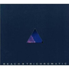 reach - Tricromatic