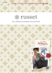russet(ラシット) 2011 SPRING&SUMMER COLLECTION