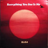RASA / EVERYTHING YOU SEE IS ME