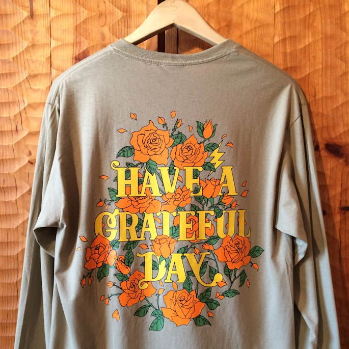 GOWEST HAVE A GRATEFUL DAY L/S TEE  取扱店 FARMHOUSE京都