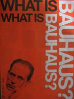 WHAT IS BAUHAUS?