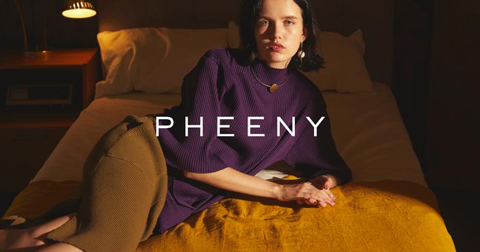 PHEENY/2019 SPRING/SUMMER