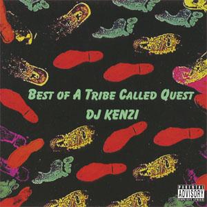 DJ KENZI / Best Of A Tribe Called Quest