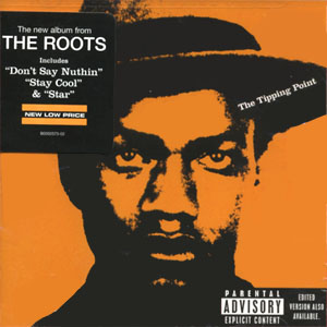 The Roots / The Tipping Point