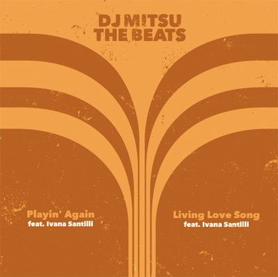 Mitsu The beats / Playin' Again - Living Love song
