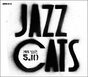 Jazz Cats MIX CD 5.10