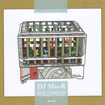DJ Mu-R / beat complex