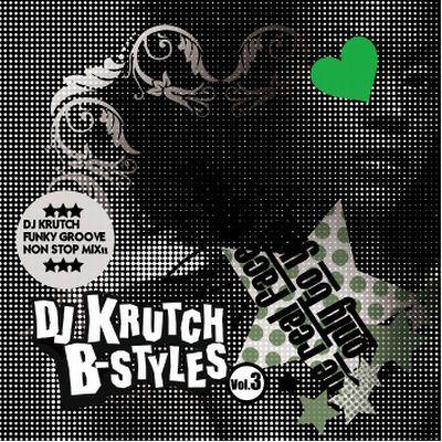 Dj Krutch / B-Styles vol. 3