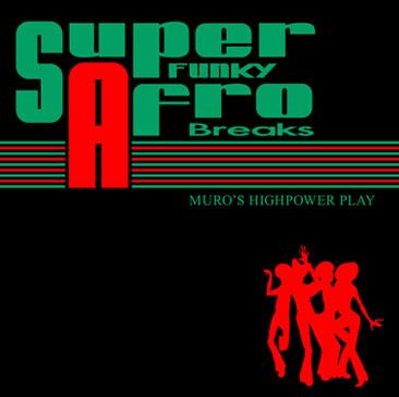 muro / super funky afro breaks