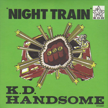 Kashi Da Handsome / Night Train