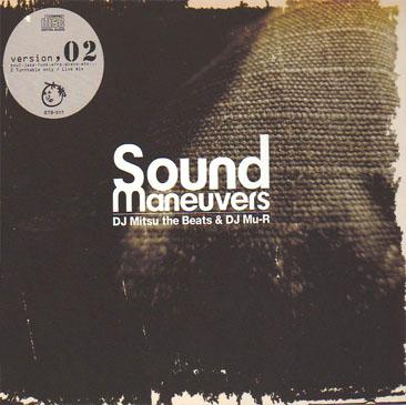 DJ Mitsu The Beats & DJ Mu-R / Sound Maneuvers 2