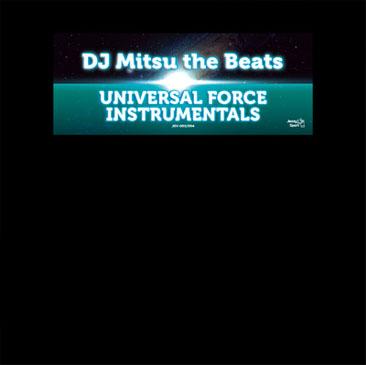 dj mitsu The Beats / universal force inst