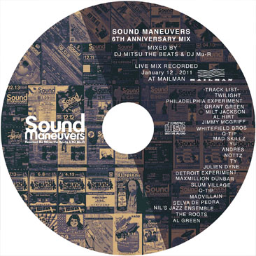 DJ MITSU THE BEATS & DJ Mu-R SOUND MANEUVERS 6TH ANNIVERSARY MIX