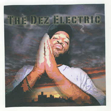 DJ Dez (a.k.a Andres from Slum Village)/THE DEZ ELECRTIC