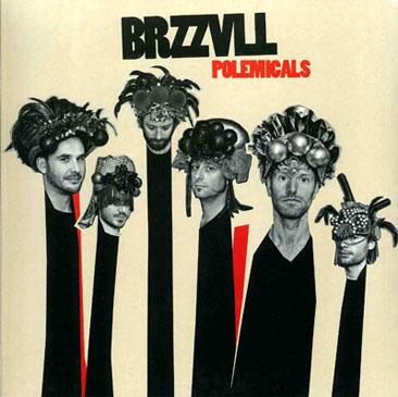 Brzzvll / Polemicals