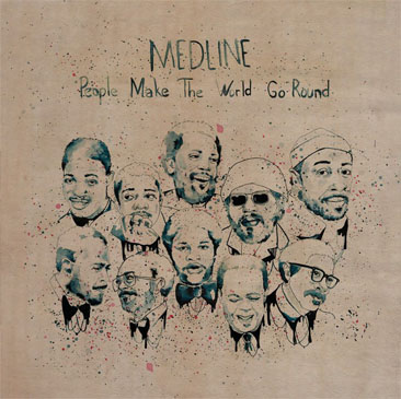 Medline / People Make The World Go Round (LP)