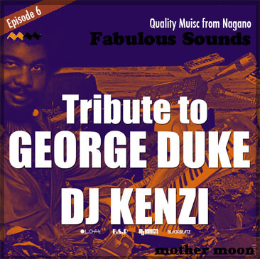 DJ KENZI Tribute to GEORGE DUKE