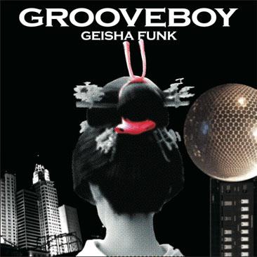 grooveboy geisha funk