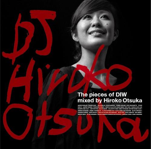 大塚広子 - Hiroko Otsuka / THE PIECES OF DIW