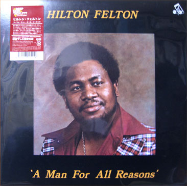 hilton Felton / a man for all reasons