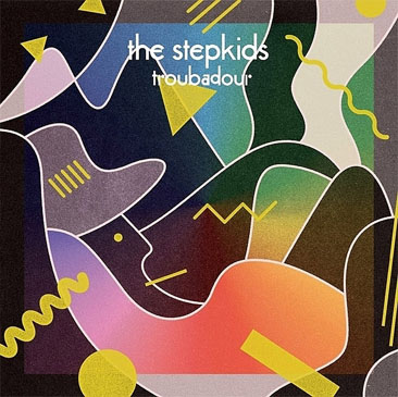 The Stepkids / Troubadour