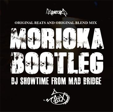 DJ SHOWTIME / MORIOKA BOOTLEG