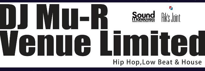 DJ Mu-R / Venue Limited