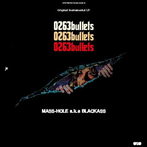 MASS-HOLE a.k.a. BLACKASS / 0263bullets (2LP)