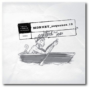 Monkey Sequence 19 / Pretend feat. Mar - inc. Kan Sano & Julien Dyne remixes (12