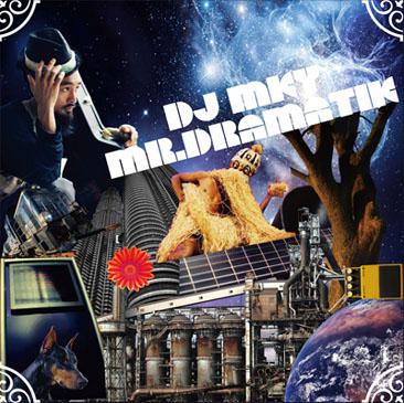 DJ MKY - 三宅洋平 / Mr.Dramatic