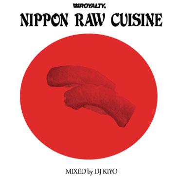 DJ KIYO/ NIPPON RAW CUISINE