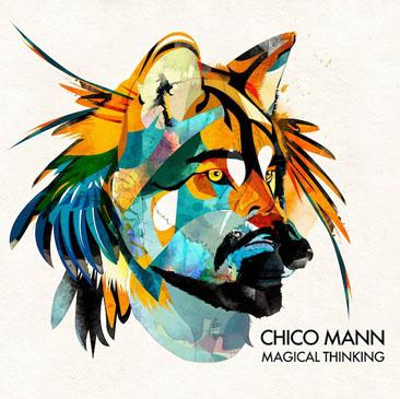 Chico Mann / Magical Thinking (2LP)