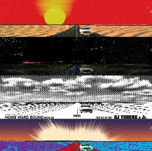 DJ YOSUKE x Jr. (RAW SUN refugee camp) / Home Ward Bound
