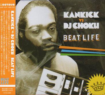 Kankick vs DJ Choku / Beat Life