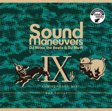 DJ Mitsu The Beats & DJ Mu-R / SOUND MANEUVERS 9TH ANNIVERSARY MIX (MIX-CDR)