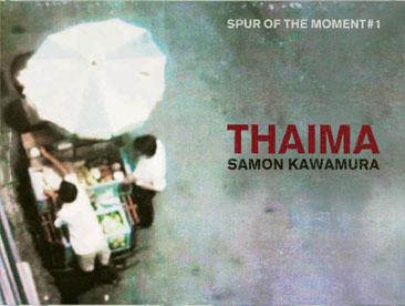 Samon Kawamura / Thaima ~ Spur Of The Moment#1