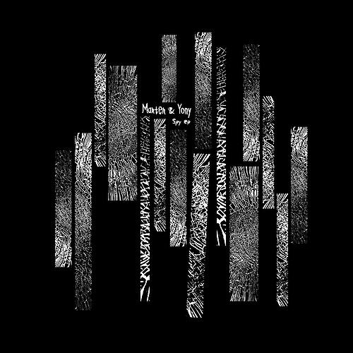 Marter & Yony / Spy EP