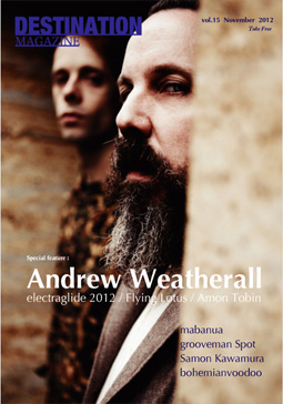 DESTINATION MAGAZINE vol.15 andrew weatherall