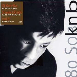 DJ KEN-BO / Shade of 80's Vol.3