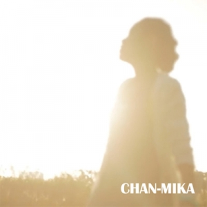 CHAN-MIKA / 愛のあるほうへ