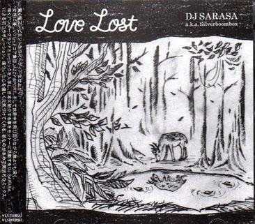 DJ SARASA a.k.a. Silverboombox / Love Lost