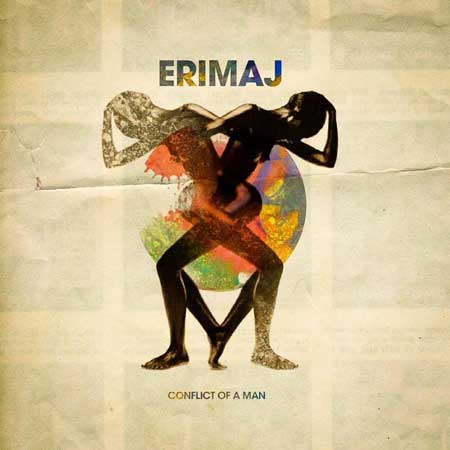 ERIMAJ / CONFLICT OF A MAN