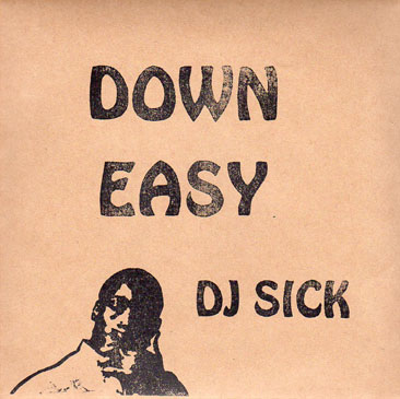 DJ Sick / Down Easy (2MIX-CD)