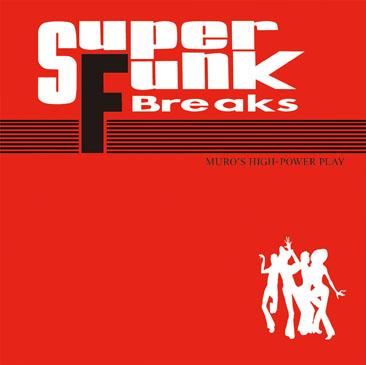 muro / super funk breaks new