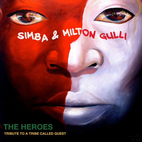 Simba & Milton Gulli / The Heroes - A Tribute To A Tribe...