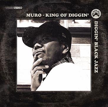 MURO / King Of Diggin'